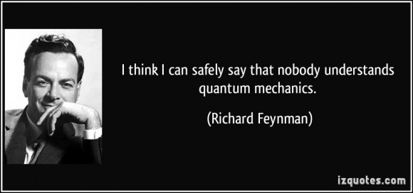 Dibujo20140531 quote nobody understands quantum mechanics - richard feynman