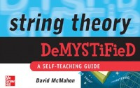 small - book cover - string theory demystified - david mcmahon - mcgraw-hill