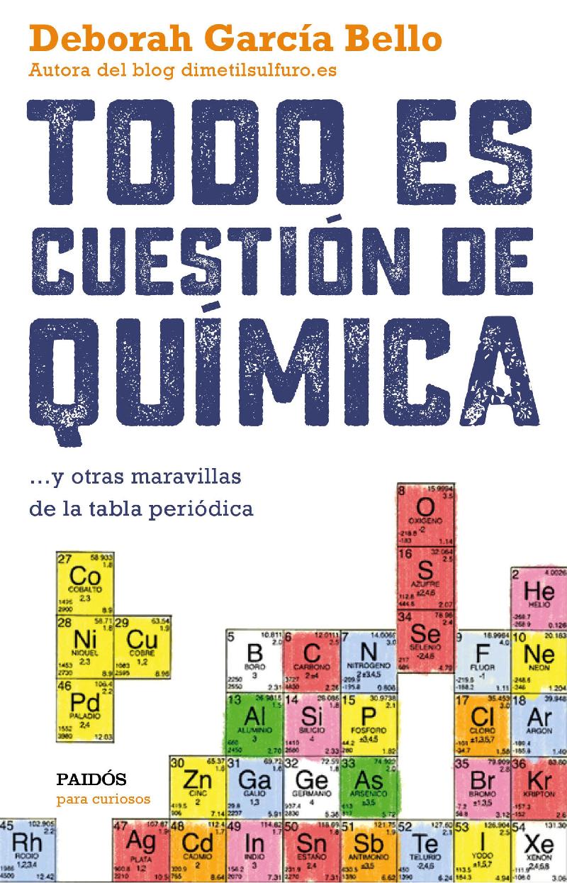 Resea todo es cuestin de qumica de deborah garca bello dibujo20160203 book cover todo cuestion quimica deborah garcia piados urtaz Images