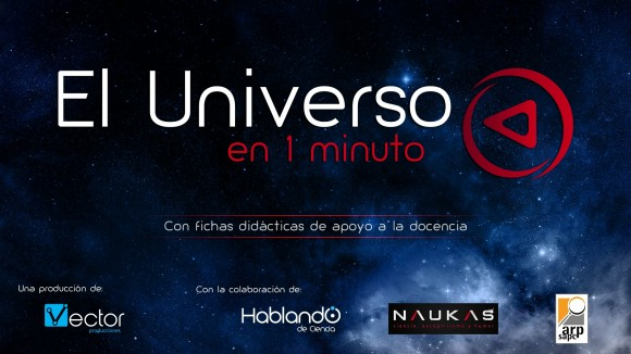 Dibujo20160317 el universo en un minuto Vector Producciones HdC Naukas ARP