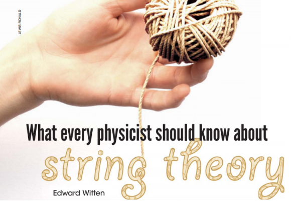 Dibujo20160630 what every physicist must know about string theory edward witten physics today