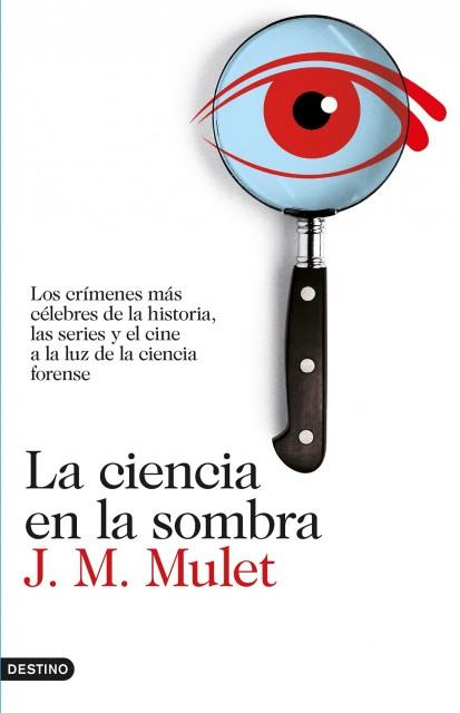 Dibujo20160709 book cover ciencia en la sombra mulet destino