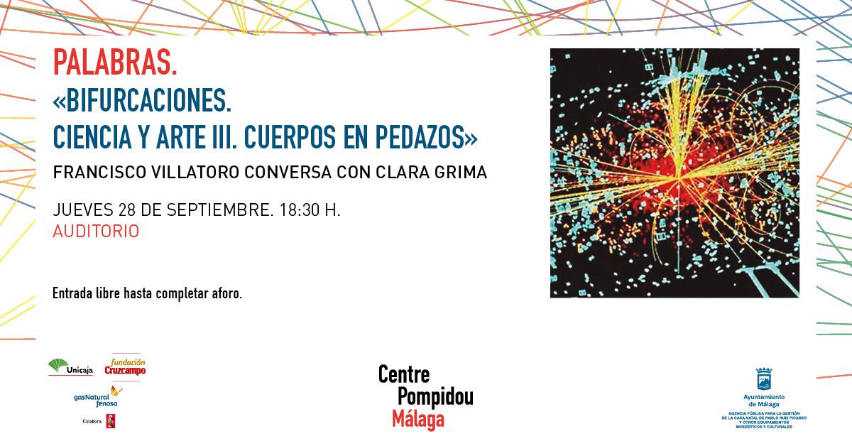 Conversacin Cuerpos en pedazos en el Centre Pompidou Mlaga