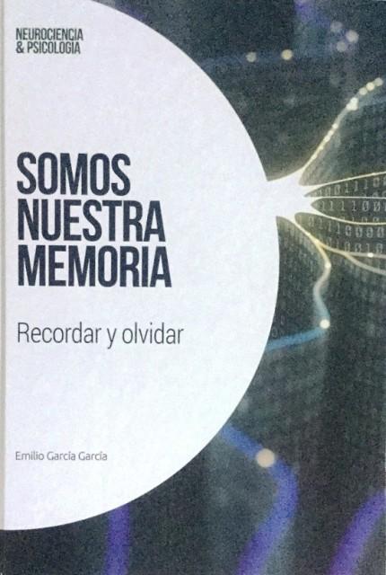 Dibujo20180201 book cover somos nuestra memoria emilio garcia garcia neurociencia psicologia