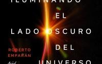 Dibujo20180331 small book cover iluminando lado oscuro universo roberto amparan ariel