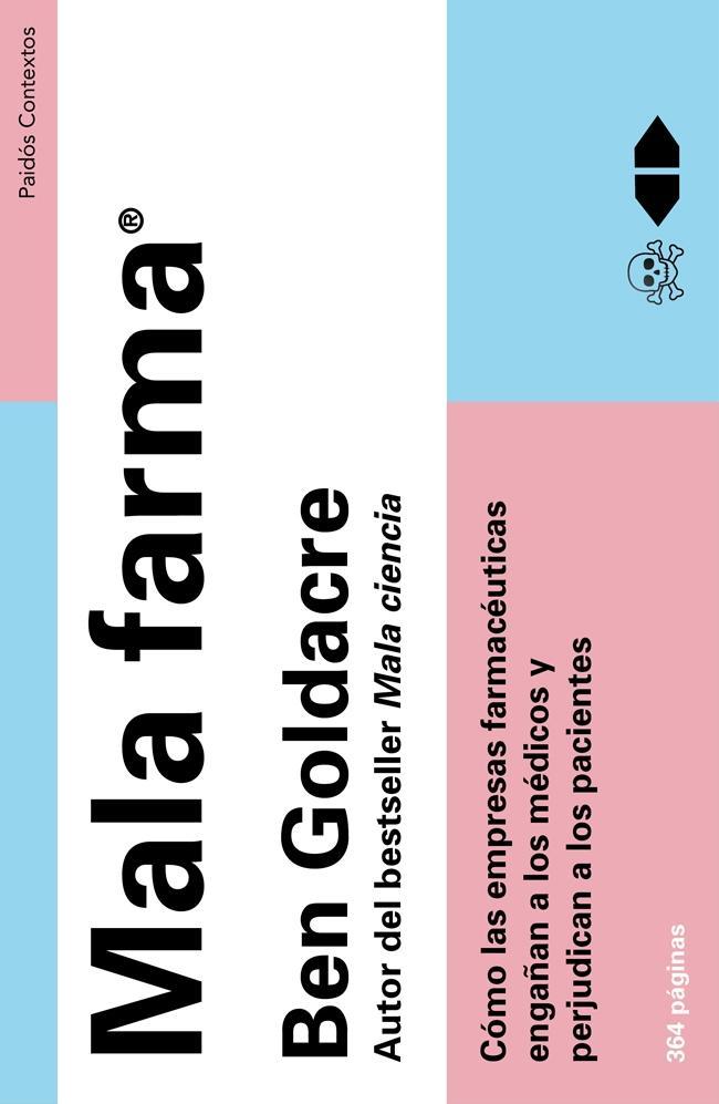 Dibujo20130518 mala farma - book cover - gen goldacre - paidos contextos