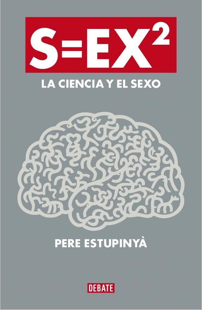 Dibujo20130907 book cover - sex2-la-ciencia-del-sexo-9788499922386 - pere estupinya
