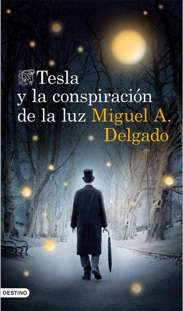 Dibujo20141118 tesla-y-la-conspiracion-de-la-luz 9788423348381 - destino - book cover
