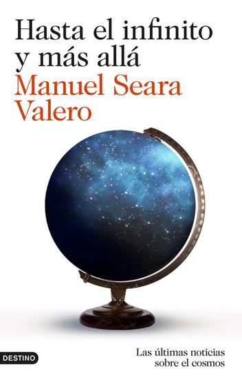 Dibujo20150606 book cover - hasta el infinito y mas alla - manuel seara valero - destino