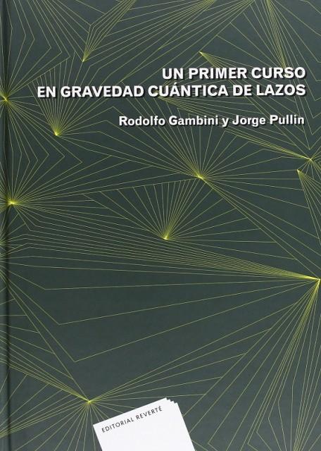 Dibujo20150922 book cover - gravedad cuantica lazos - gambini-pullin - reverte