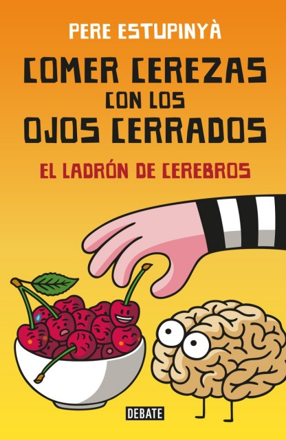 Dibujo20160820 book cover comer cerezas ladron cerebros pere estupinya debate