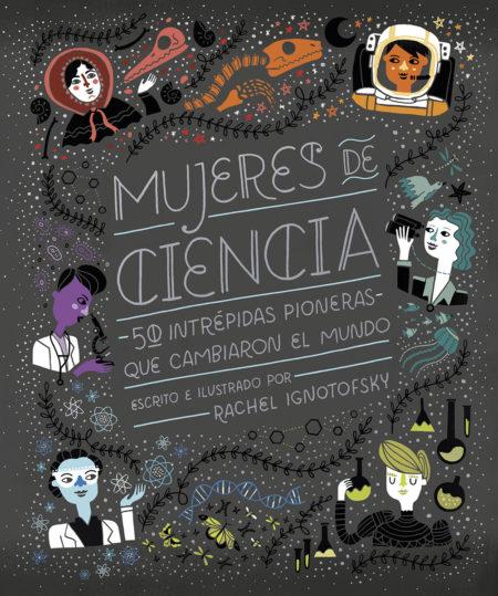 Dibujo20171130 book cover Mujeres de Ciencia Rachel Ignotofsky Capitan Swing