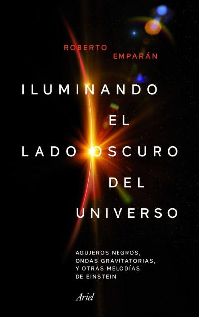 Dibujo20180331 book cover iluminando lado oscuro universo roberto amparan ariel