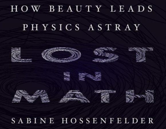 "Reseña: ""Lost in Math"" de Sabine Hossenfelder"