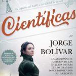 """Reseña: """"Científicas"""" de Jorge Bolívar"""
