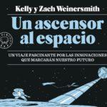 """Reseña: """"Un ascensor al espacio"""" de Kelly y Zach Weinersmith"""