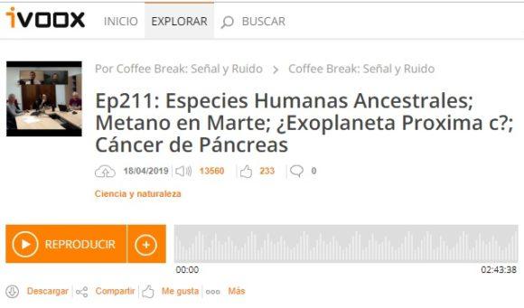 Podcast CB S&R 211: Especies humanas ancestrales, metano en Marte, cáncer de páncreas y más