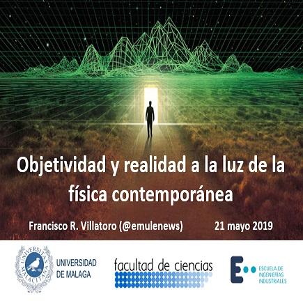 """Mesa de debate en Málaga: """"Objetividad y realidad a la luz de la física contemporánea"""""""