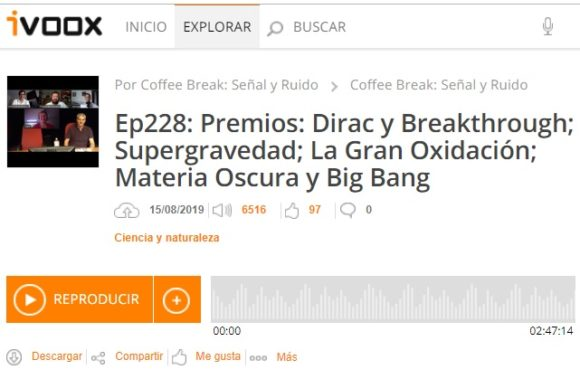 Podcast CB S&R 228: Premio Dirac, Premio Breakthrough, Supergravedad, Materia Oscura y más noticias