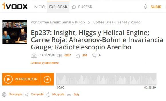 Podcast CB SyR 237: Insight, Higgs, Helical Engine, el efecto Aharonov-Bohm en teorías gauge y otras noticias