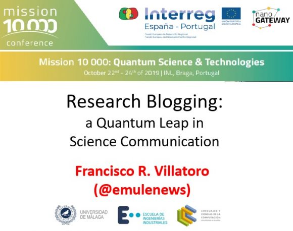 "Francis en Braga (Portugal): ""Research Blogging: a Quantum Leap in Science Communication"""