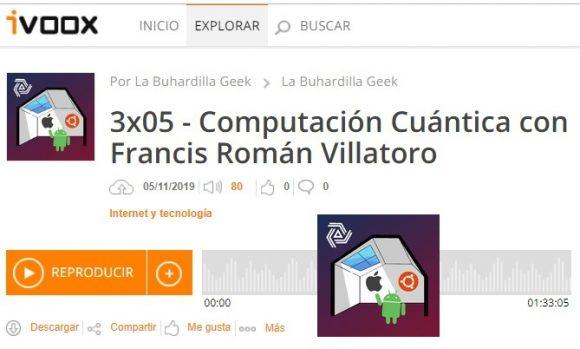 Francis en La Buhardilla Geek: 03x05 - Computación Cuántica