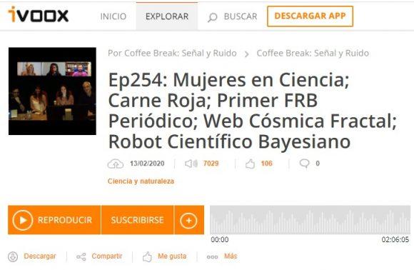 Podcast CB SyR 254: Mujeres en ciencia, la estructura fractal de la web cósmica y otras noticias