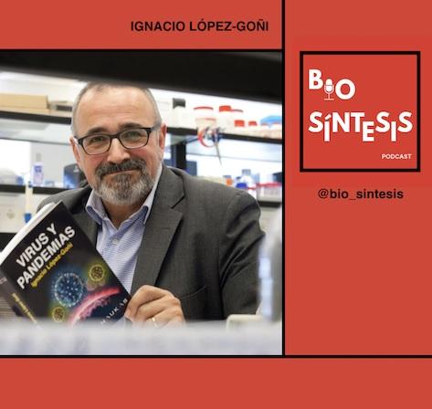 Biosíntesis podcast BS#11 (especial): Sobre el nuevo coronavirus con Ignacio López-Goñi