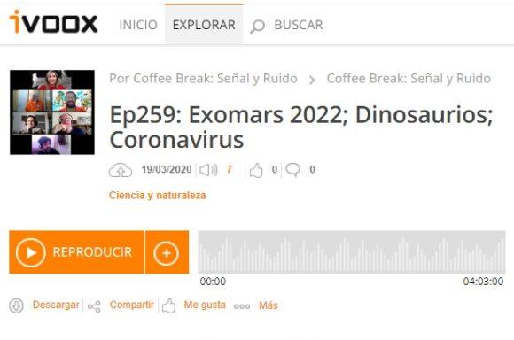 Podcast CB SyR 259: ExoMars 2022, dinosaurios, coronavirus y COVID-19