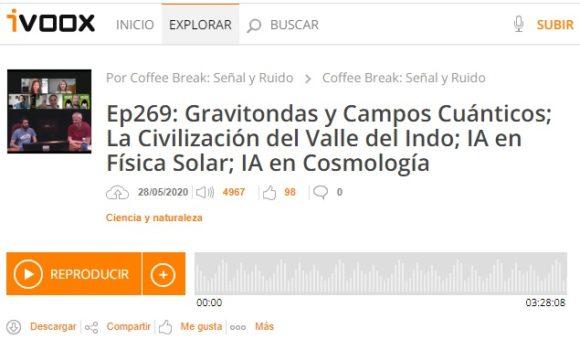 Podcast CB SyR 269: Gravitondas y campos cuánticos, la civilización del Valle del Indo, inteligencia artificial aplicada y mucho más