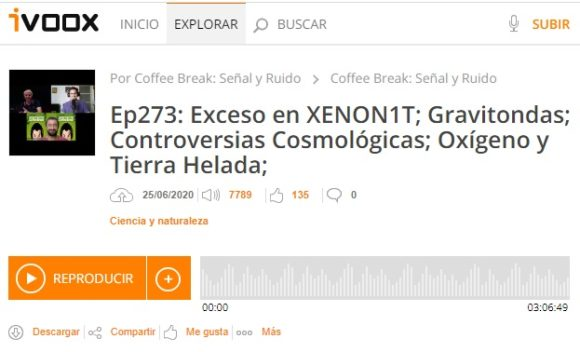 Podcast CB SyR 273: XENON1T, gravitondas, Tierra helada y controversias cosmológicas