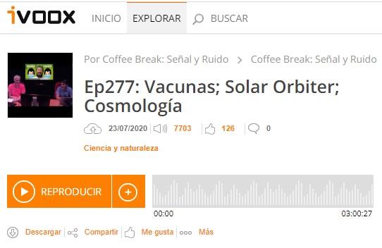 Podcast CB SyR 277: Vacunas para la COVID-19, la sonda Solar Orbiter y cosmología con eBOSS y ACTPol