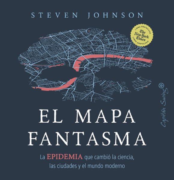 "Reseña: ""El mapa fantasma"" de Steven Johnson"