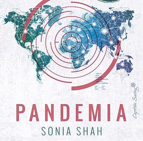 """Reseña: """"Pandemia"""" por Sonia Shah"""