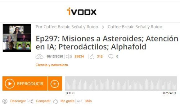 Podcast CB SyR 297: Misiones espaciales a asteroides, Alphafold 2, pterodáctilos e inteligencia artificial