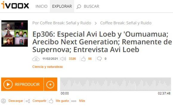 Podcast CB SyR 306: Entrevista a Loeb sobre 'Oumuamua; Arecibo Next Generation Telescope y nuevo remanente de supernova Iax