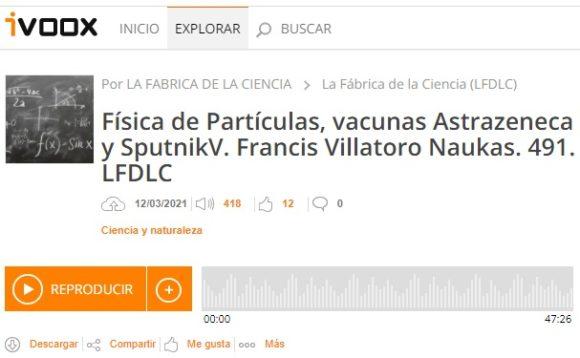 Francis en LFDLC: Física de partículas y vacunas para la COVID-19 (programa 491)