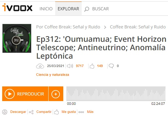 Podcast CB SyR 312: 'Oumuamua, M87* en polarización, antineutrino en IceCube y universalidad leptónica en LHCb