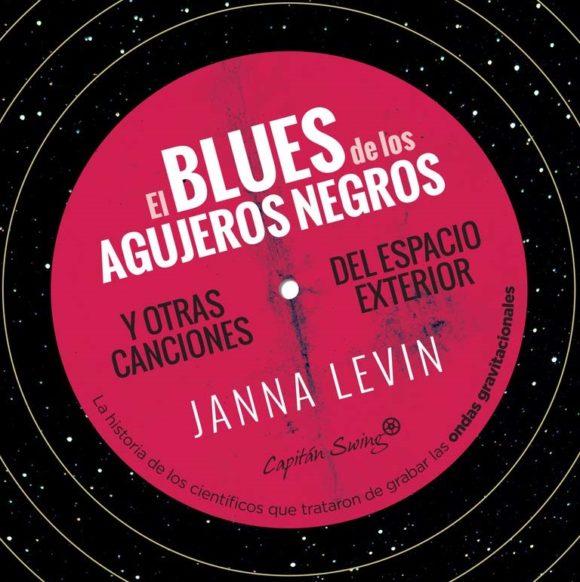 """Reseña de """"El blues de los agujeros negros"""" de Janna Levin en La Mecánica del Caracol (Radio Euskadi)"""