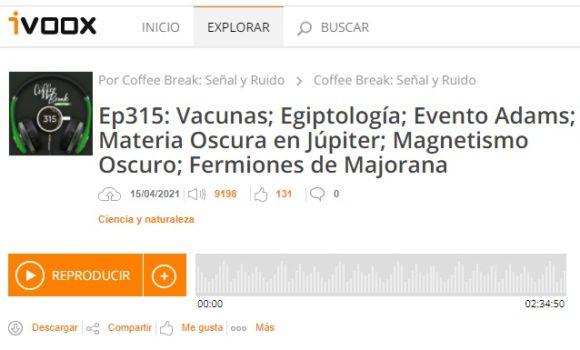 Podcast CB SyR 315: Egiptología, evento Adams, materia oscura en Júpiter, energía oscura y fermiones de Majorana