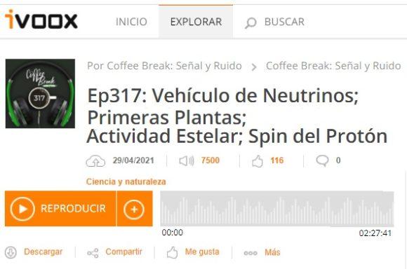Podcast CB SyR 317: Ruido sobre neutrinos, las primeras plantas terrestres, la actividad estelar de Proxima y el espín del protón