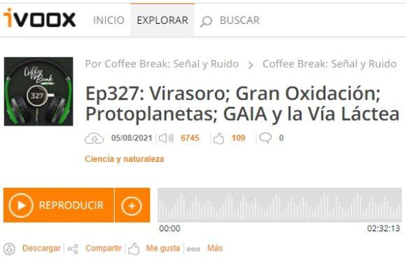 Podcast CB SyR 327: Virasoro, gran oxidación, protolunas, Gaia y la Vía Láctea