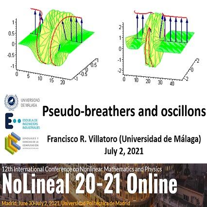 """Mi conferencia en español """"Pseudo-breathers and oscillons"""""""