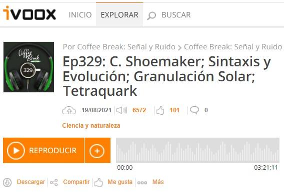 Podcast CB SyR 329: Carolyn Shoemaker, sintaxis y evolución, granulación Solar, nuevo tetraquark y otras noticias