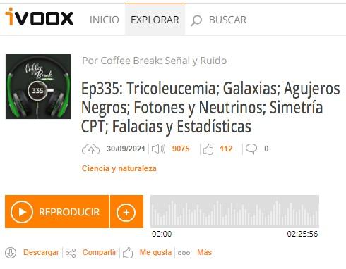 Podcast CB SyR 335: primeras galaxias, núcleos galácticos activos, fotones y neutrinos, simetría CPT y falacias estadísticas