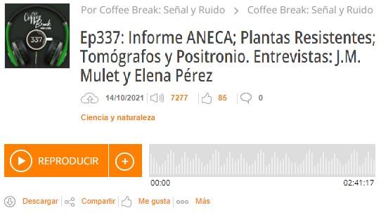 Podcast CB SyR 337: el brócoli con J.M. Mulet, el PET y la CPT con Elena Pérez, y el informe ANECA