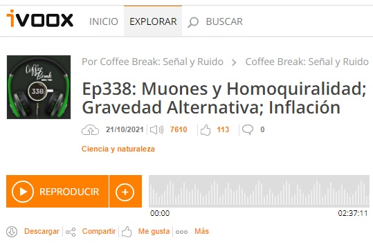 Podcast CB SyR 338: muones y homoquiralidad, MOND relativista y nuevos resultados de BICEP3
